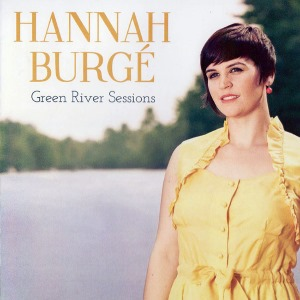 Hannah Burge - Green River Sessions